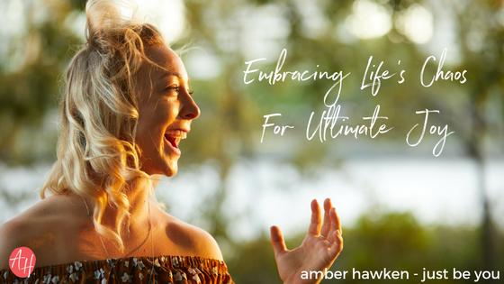 embrace-lifes-chaos