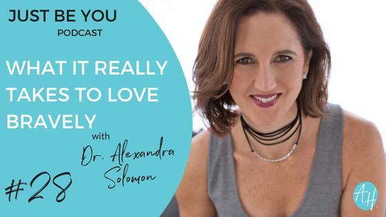 Loving Bravely | Amber Hawken & Dr. Alexandra Solomon